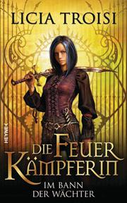Cover Die Feuerkämpferin - Im Bann der Wächter