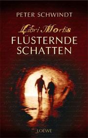 Libri Mortis - Flüsternde Schatten