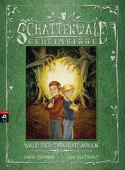 Cover Schattenwald-Geheimnisse 01 - Wald der tausend Augen