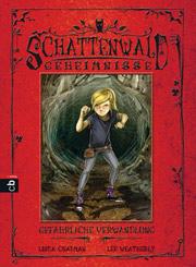 Cover Schattenwald-Geheimnisse 03 - Gefährliche Verwandlung