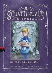 Cover Schattenwald-Geheimnisse 05 - Attacke der Eislinge