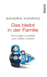 Cover Das bleibt in der Familie - Von Liebe, Loyalität und uralten Lasten
