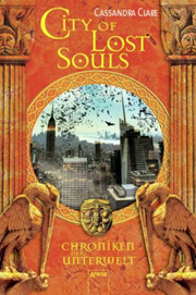 Cover Chroniken der Unterwelt: City of Lost Souls