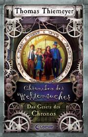 Cover Chroniken der Weltensucher - Das Gesetz des Chronos