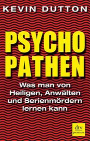 Cover Psychopathen. Was man von Heiligen, Anwälten und Serienmördern lernen kann