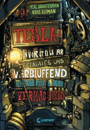 Cover Teslas unvorstellbar geniales und verblüffend katastrophales Vermächtnis