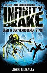 Infinity Drake - Jagd in der verbotenen Stadt