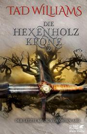 Cover Der letzte König von Osten Ard - Die Hexenholzkrone 2