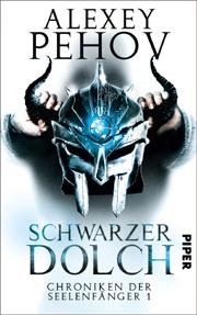 Schwarzer Dolch - Die Chroniken der Seelenfänger 1