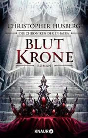 Blutkrone - Die Chroniken der Sphaera