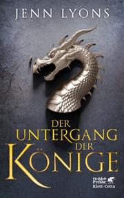 Drachengesänge - Der Untergang der Könige