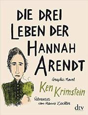 Cover Die drei Leben der Hannah Arendt