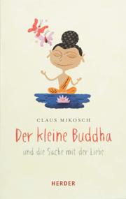 Cover Der kleine Buddha und die Sache mit der Liebe