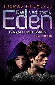 Das verbotene Eden - Logan und Gwen