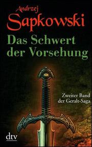 Cover Die Geralt Saga - Das Schwert der Vorsehung