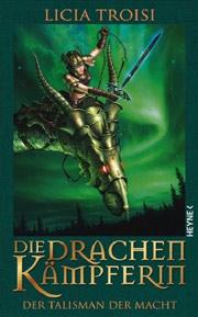 Cover Die Drachenkämpferin - Der Talisman der Macht