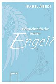 Cover Wünscht du dir keinen Engel?