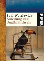 Cover Anleitung zum Unglücklichsein