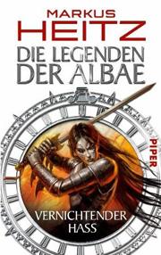 Cover Die Legenden der Albae: Vernichtender Hass