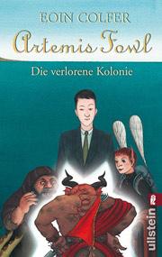 Cover Artemis Fowl - Die verlorene Kolonie