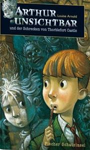 Cover Arthur Unsichtbar und der Schrecken von Thorblefort Castle