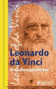 Cover Leonardo da Vinci - Die Lebensgeschichte