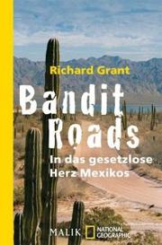 Cover Bandit Roads - in das gesetzlose Herz Mexikos