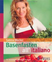 Cover Basenfasten all' italiano - Für italienische Gefühle im Kochtopf