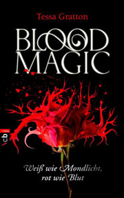 Cover Blood Magic - Weiß wie Mondlicht, rot wie Blut
