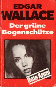 Cover Edgar Wallace: Der grüne Bogenschütze