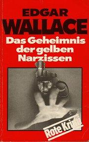 Cover Edgar Wallace: Das Geheimnis der gelben Narzissen