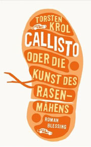 Cover Callisto oder die Kunst des Rasenmähens