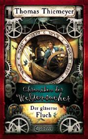 Cover Chroniken der Weltensucher - Der gläserne Fluch