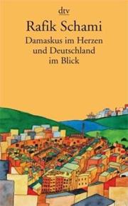 Cover Damaskus im Herzen und Deutschland im Blick
