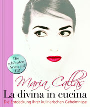 Cover Maria Callas - La Divina in Cucina