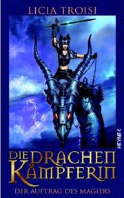 Cover Die Drachenkämpferin - Der Auftrag des Magiers