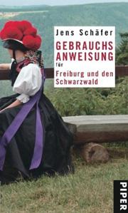 Cover Gebrauchsanweisung für Freiburg und den Schwarzwald