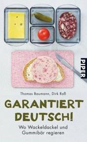 Cover Garantiert Deutsch - Wo Wackeldackel und Gummibär regieren