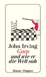 Cover Garp und wie er die Welt sah