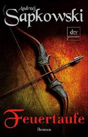 Cover Die Geralt Saga - Feuertaufe