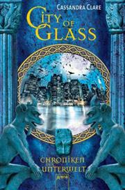 Cover Chroniken der Unterwelt: City of Glass