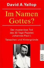 Cover Im Namen Gottes? Der mysteriöse Tod des 33-Tage-Papstes Johannes Paul I.