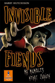 Cover Invisible Fiends - Mr Mumbles kehrt zurück