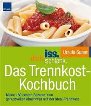 Cover iss.dich.schlank. Das Trennkost-Kochbuch