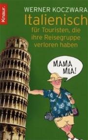 Cover Italienisch für Touristen, die ihre Reisegruppe verloren haben