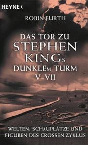 Cover Das Tor zu Stephen Kings Dunklem Turm V - VII