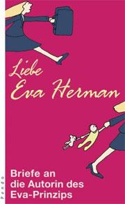 Cover Liebe Eva Herman - Briefe und Mails an die Autorin des Eva-Prinzips