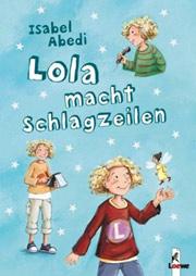 Cover Lola macht Schlagzeilen