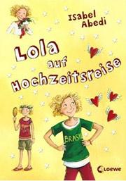 Cover Lola auf Hochzeitsreise