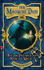 Cover Der magische Dieb - Auf der Jagd nach dem Stein der Macht